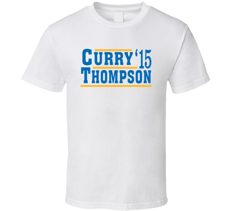 Stephen Curry Klay Thompson 2015 Golden State Election Style Champs Basketball Sports Fan T Shirt