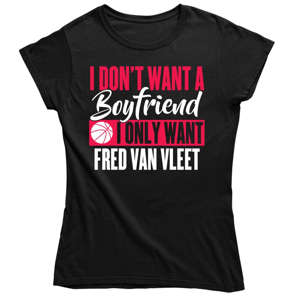 Fred Van Vleet My Boyfriend Ladies Toronto Basketball Fan Ladies T Shirt