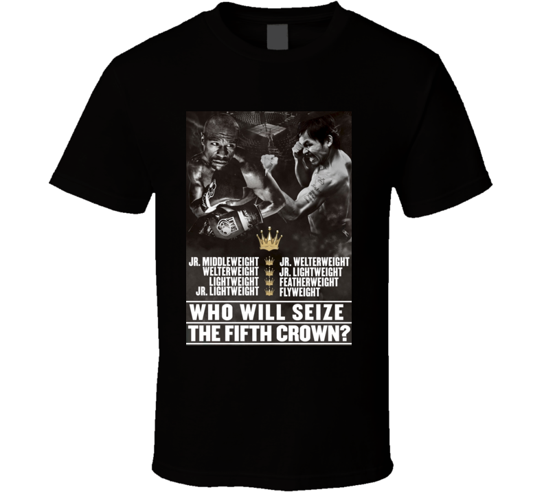 Floyd Mayweather vs Manny Pacquiao Top Title Fixght Poster Boxing T Shirt