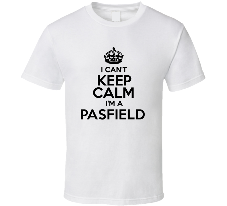 Pasfield I Cant Keep Calm Parody T Shirt