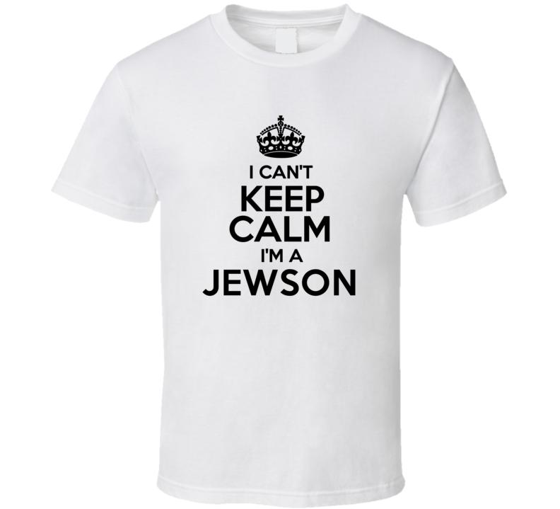 Jewson I Cant Keep Calm Parody T Shirt