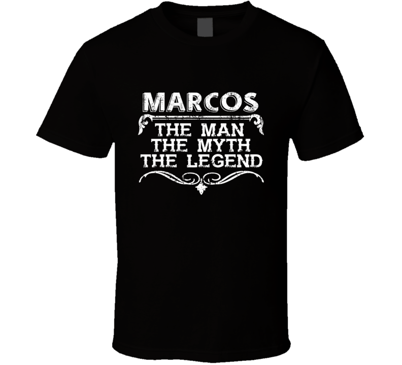 Marcos Man Myth Legend Vintage Grunge Style Cool Name T Shirt