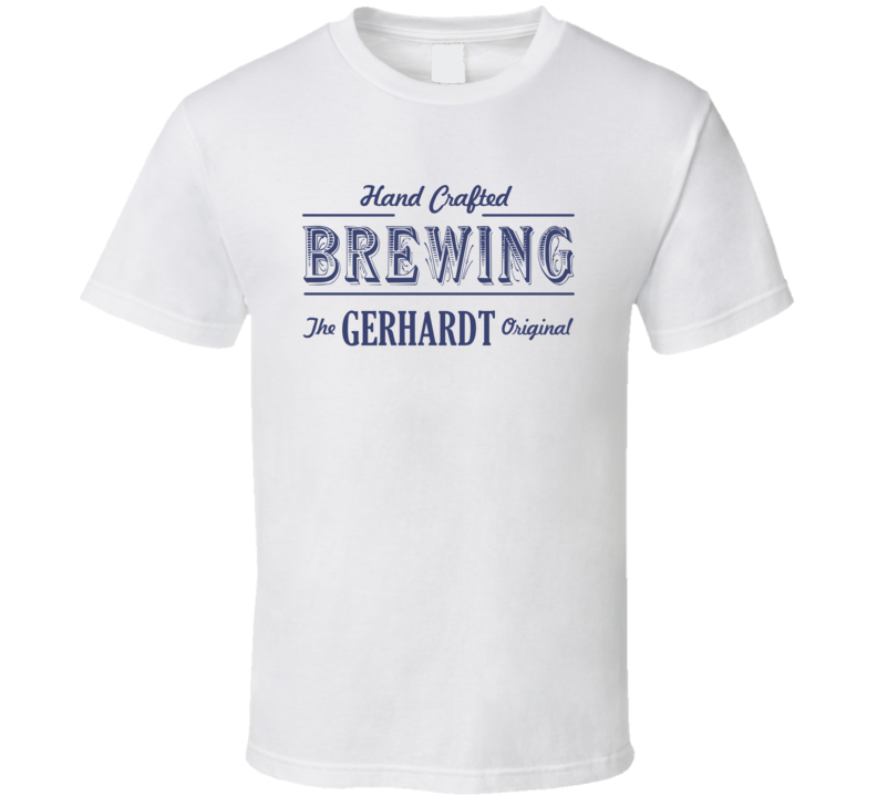 Gerhardt Brewing Company Cool Personalized Beer Party T Shirt