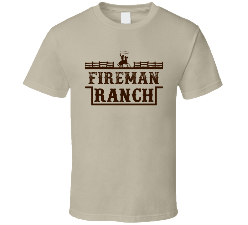Fireman Ranch All American Family Ranch Cool T Shirt
