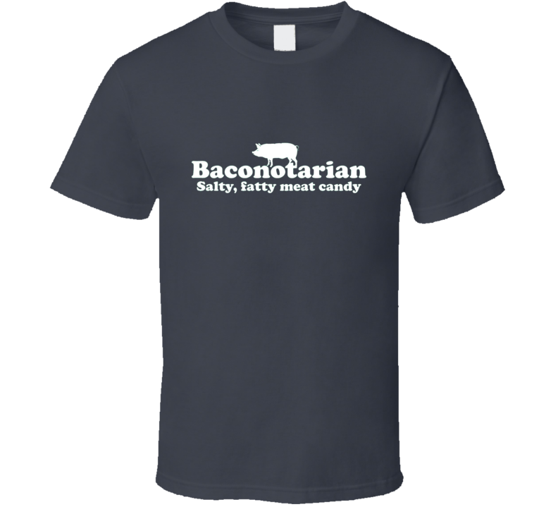 New Baconotarian Bacon Lover Funny Geek Strips Meat Candy Salty Mens Meme T shirt