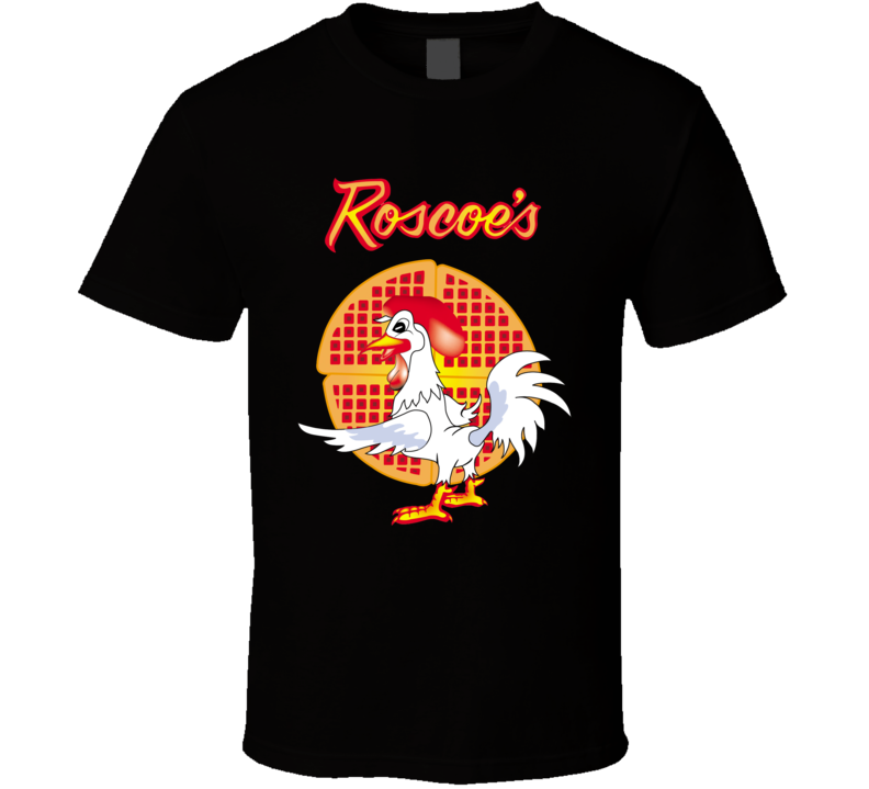 New Roscoe's Chicken & Waffles Foodie T Shirt