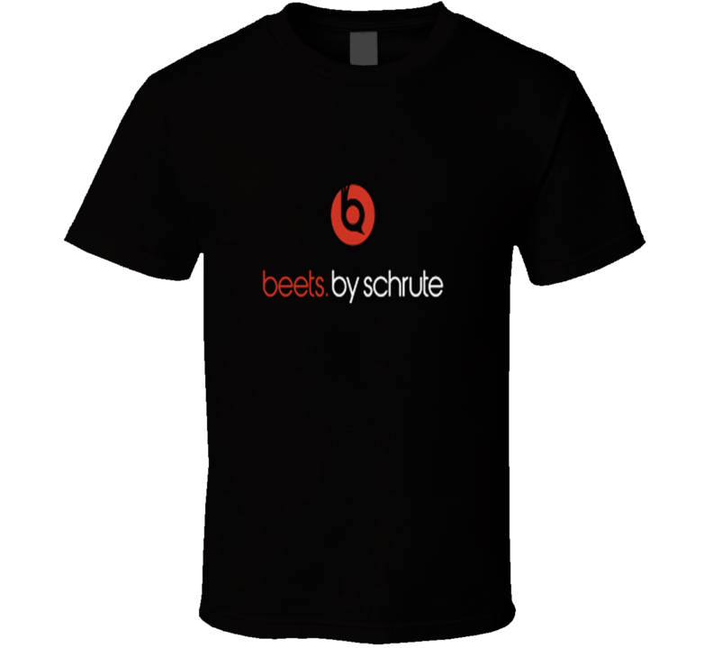 Beets By Schrute Dwight Schrute T Shirt