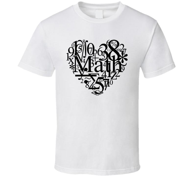 I Love Maths T Shirt