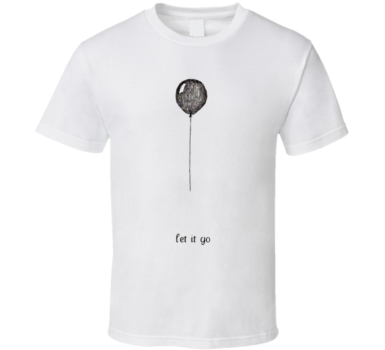 Let It Go T Shirt