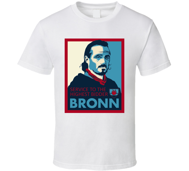 Service To The Higher Bidder Bronn T Shirt