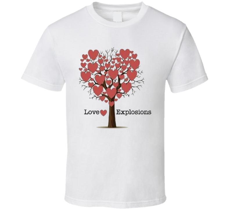 Love Explosions  Valentine T Shirt