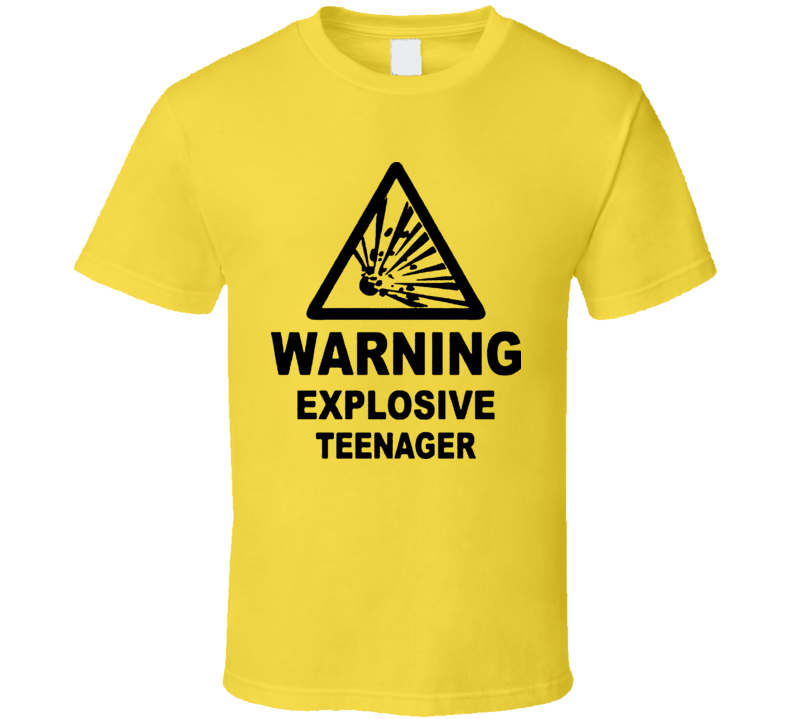 Warning Explosive Teenager T Shirt
