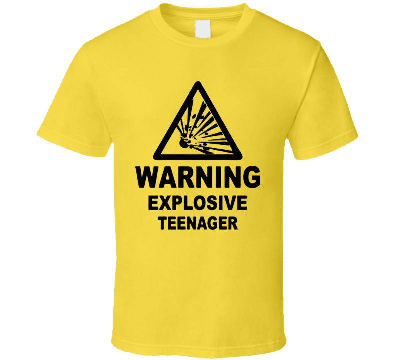 Warning Explosive Teenager T Shirt