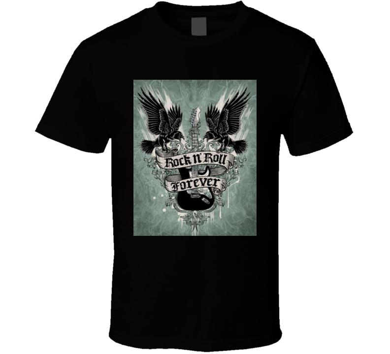 Rock N' Roll Forever Tshirt