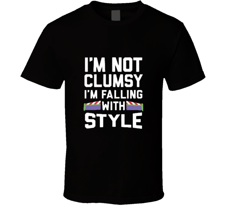 I'm Not Clumsy I'm Falling With Style TShirt
