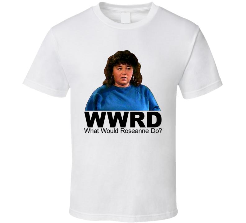 Roseanne Barr Arnold T Shirt