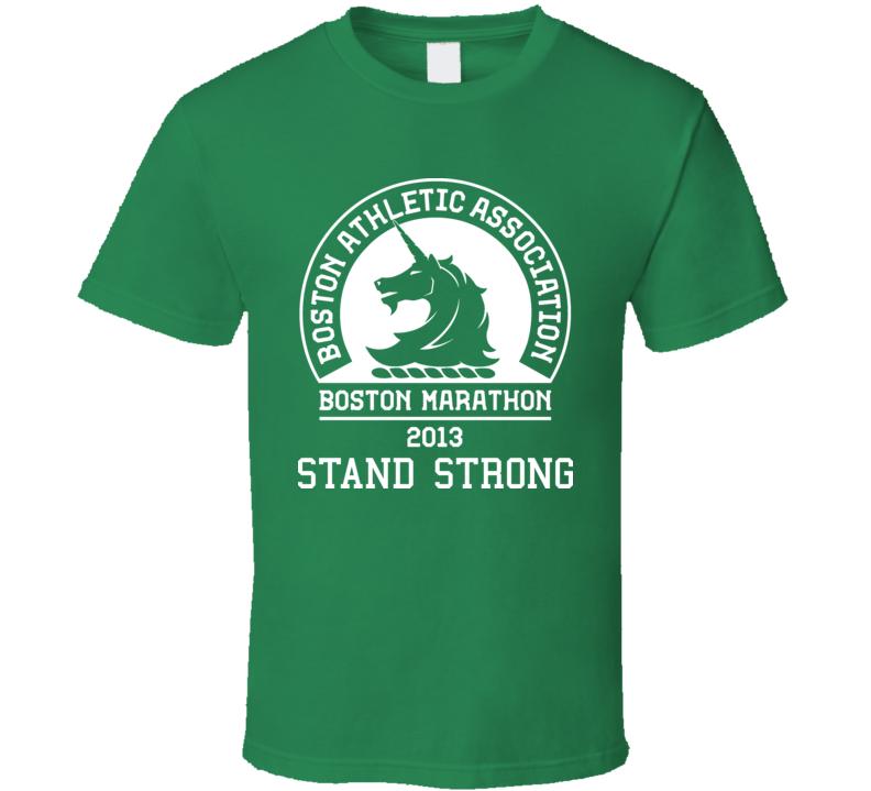 Boston Stand Strong Marathon 2013 Celtics Colours Irish Green T Shirt