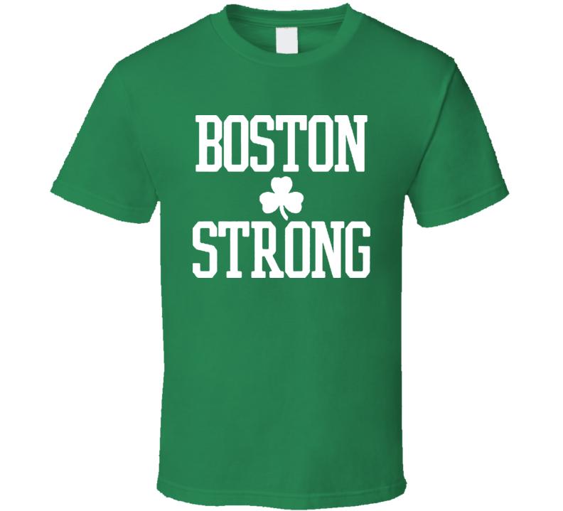 Boston Strong Celtic Irish Green T Shirt