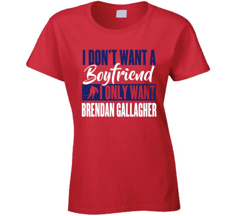 Brendan Gallagher Montreal Boyfriend Ladies Hockey Fan Ladies T Shirt
