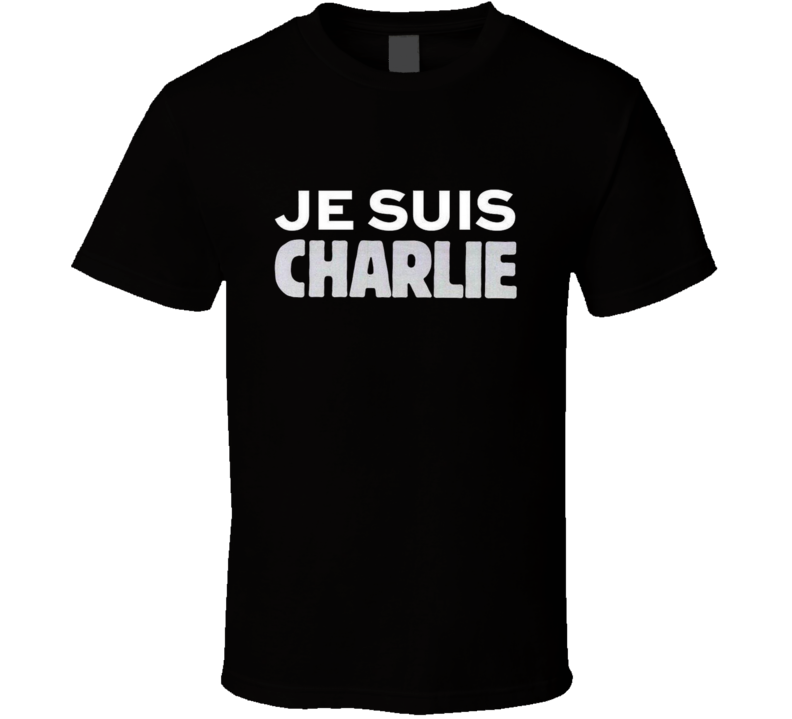 JE SUIS CHARLIE France Paris Solidarity Freedom Magazine Charity T Shirt