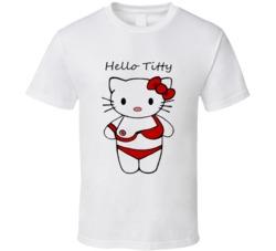 Hello titty funny parody hello kitty T Shirt