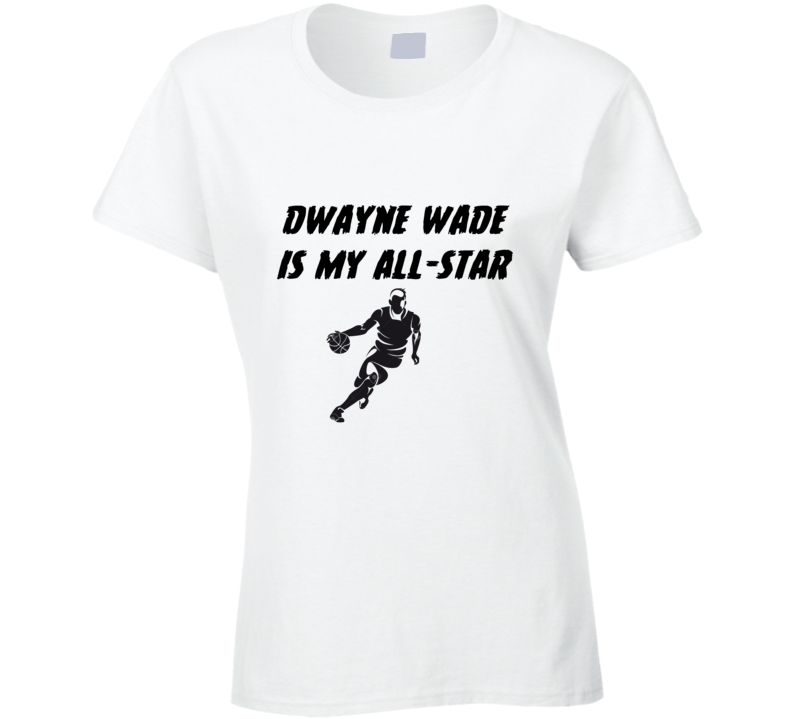 Dwayne Wade is my all-star 2016 all star game NBA T Shirt