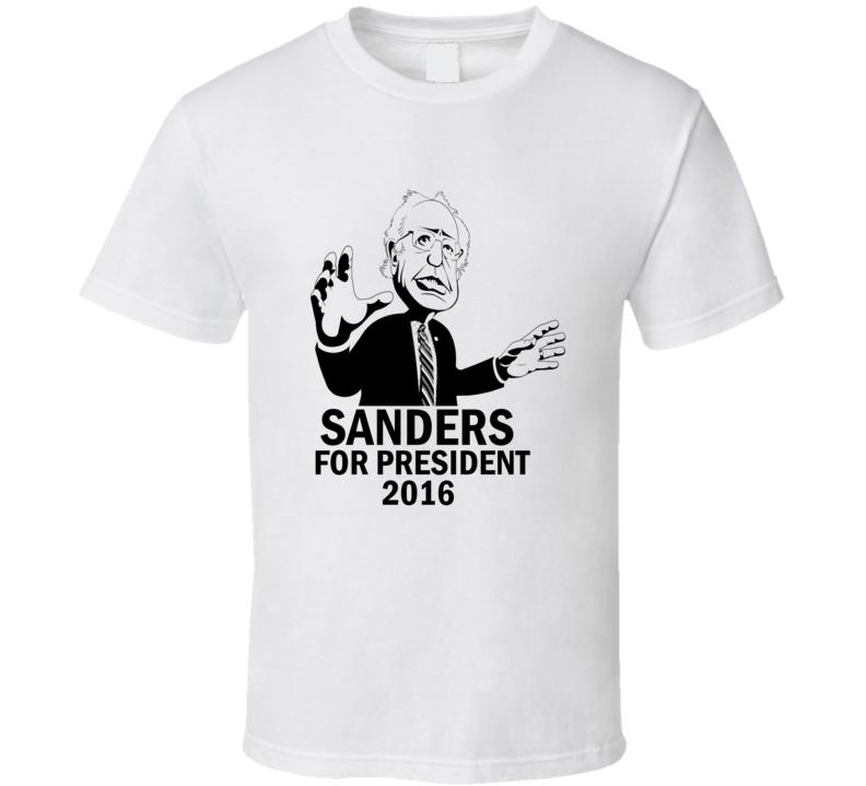 Sanders for President 2016 tshirt, T shirt ,Bernie Sanders for President