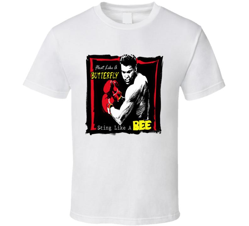 Muhammad Ali float like a butterfly sting like a bee T Shirt