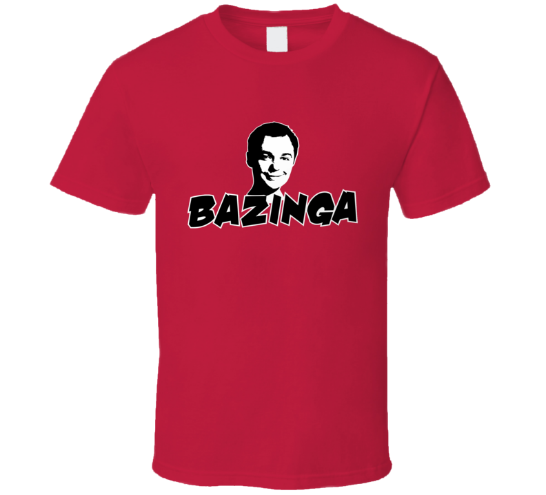 big bang theory bazinga sheldon quote tshirt