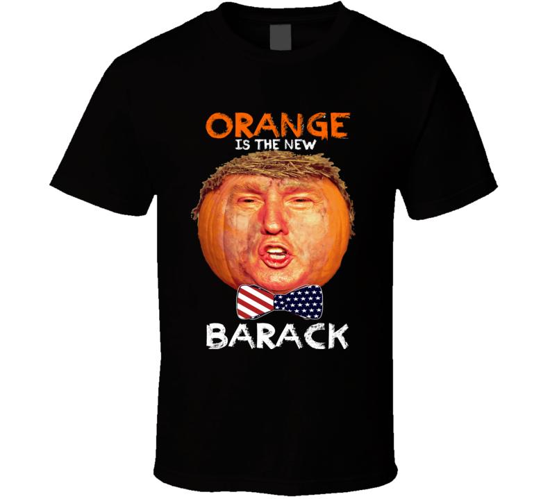 donald trump pumpkin head orange is the new barack funny parody halloween tshirt donald trump orange is the new black parody T Shirt