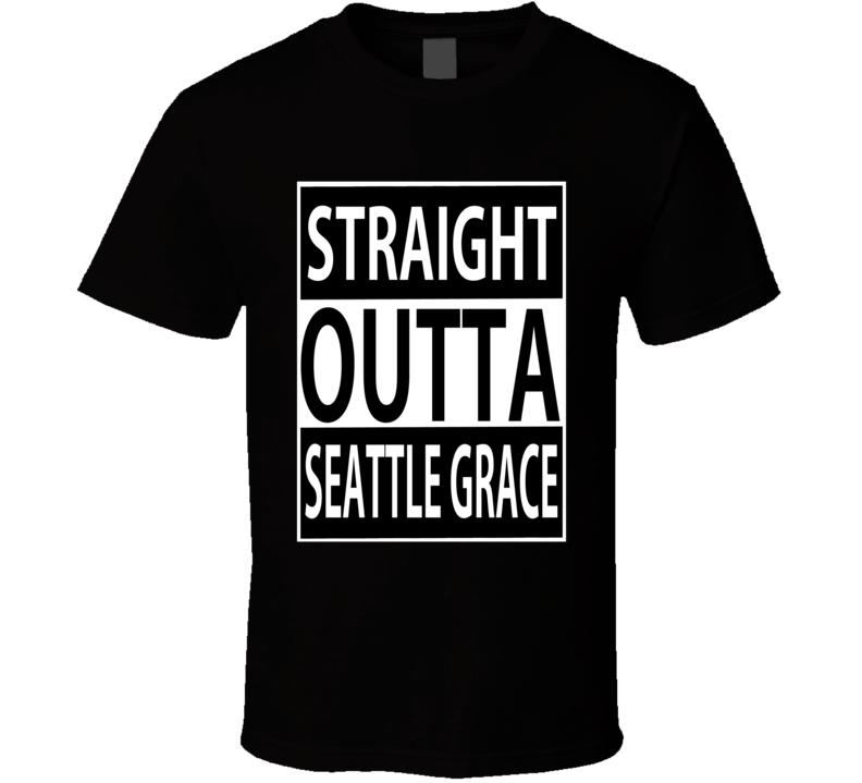 grey's anatomy straight outta seattle grace tshirt
