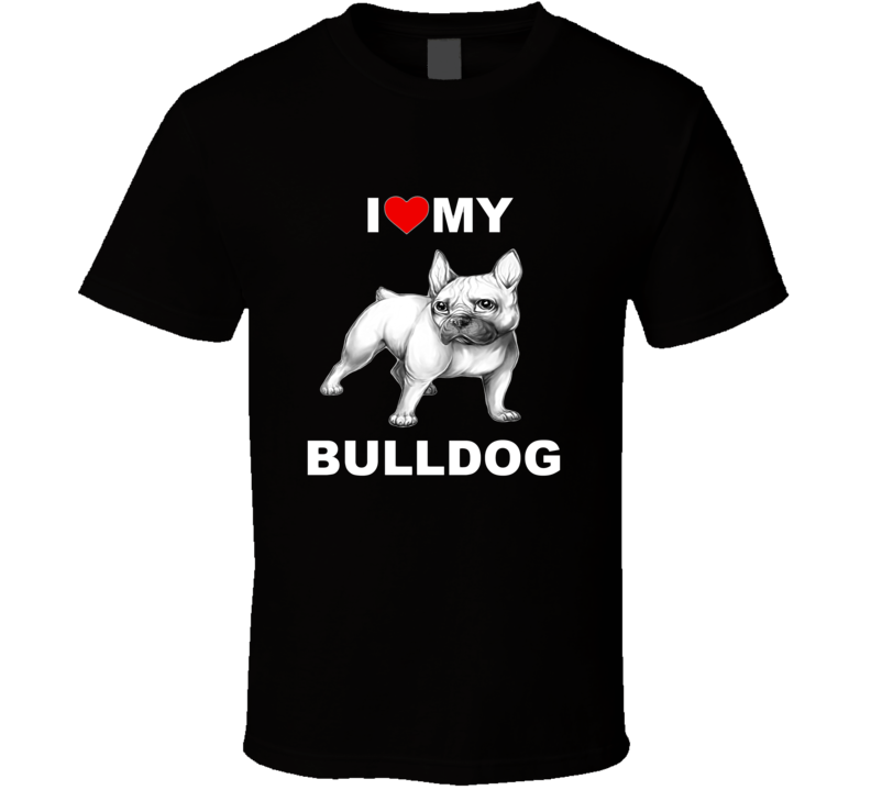 I Love My Bulldog Black and White Graphic T Shirt