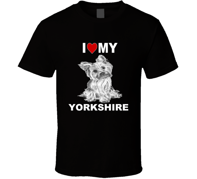 I Love My Yorkshire Terrier Dog Lover Graphic Tshirt