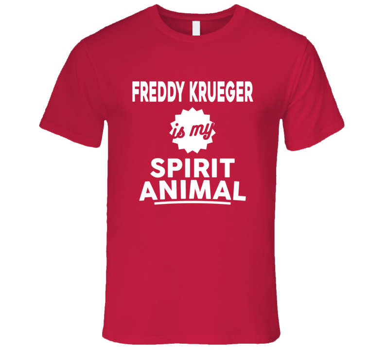Freddy Krueger Is My Spirit Animal Hallloween Graphic Tshirt