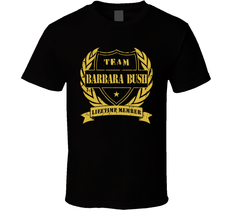 Team Barabara Bush Tribute Tshirt