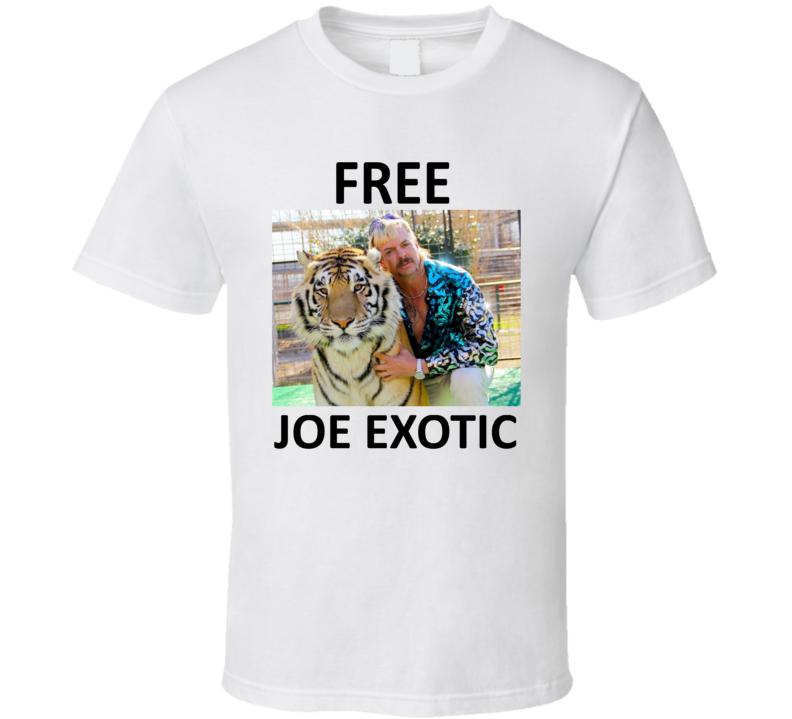 Free Joe Exotic Fan Support T Shirt