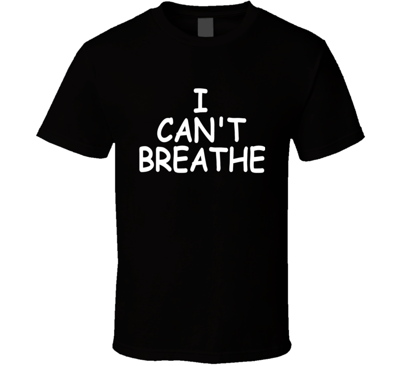 I Can't Breathe George Floyd Support Protest T Shirt