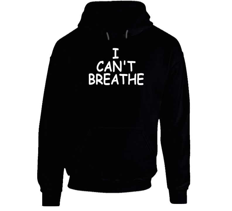 I Can't Breathe George Floyd Support Protest Hoodie