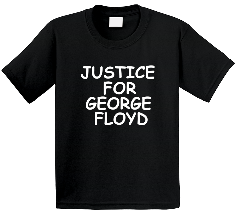 Justice For George Floyd Support T Shirt