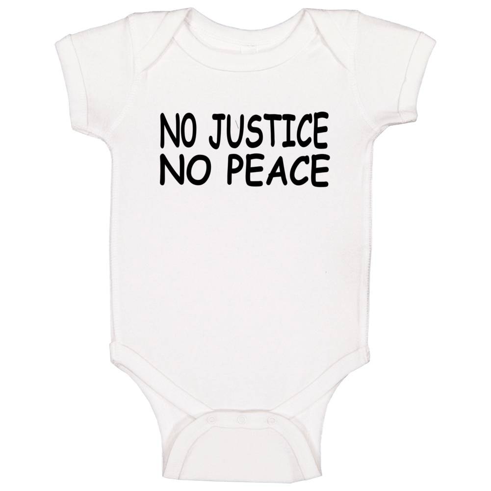 No Justice No Peace George Floyd Protest Support Thsirt Baby One Piece