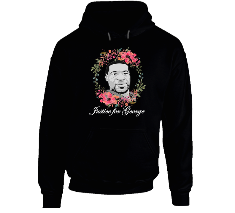 Justice For George Support Tribute Hoodie