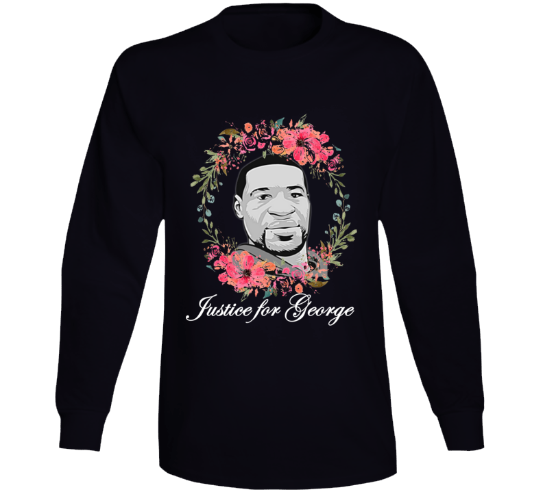Justice For George Support Tribute Long Sleeve