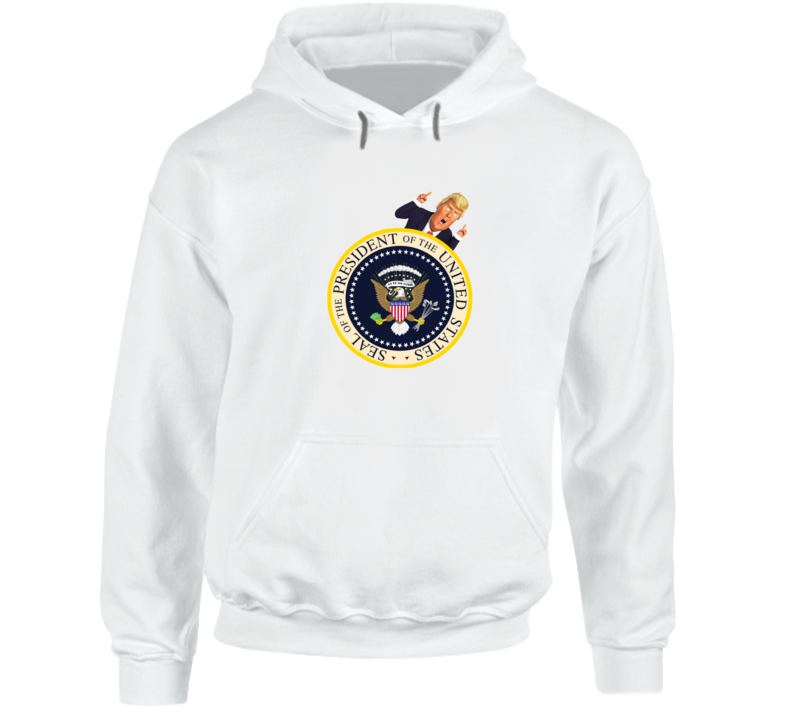 Donald Trump With The Fake Presidential Seal Funny Graphic Hoodie