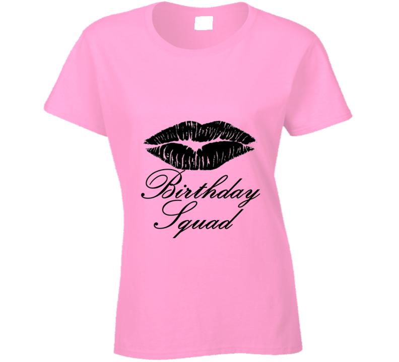 Birthday Squad Customizable'[texthere]' Ladies T Shirt