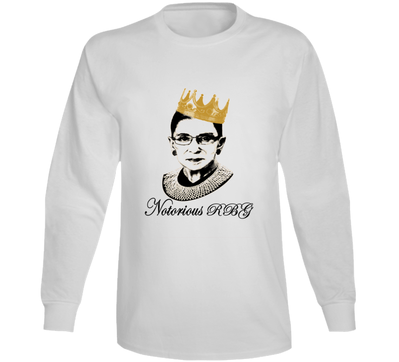 Ruth Bader Ginsburg Notorious R B G Tribute Graphic Tee Long Sleeve T Shirt