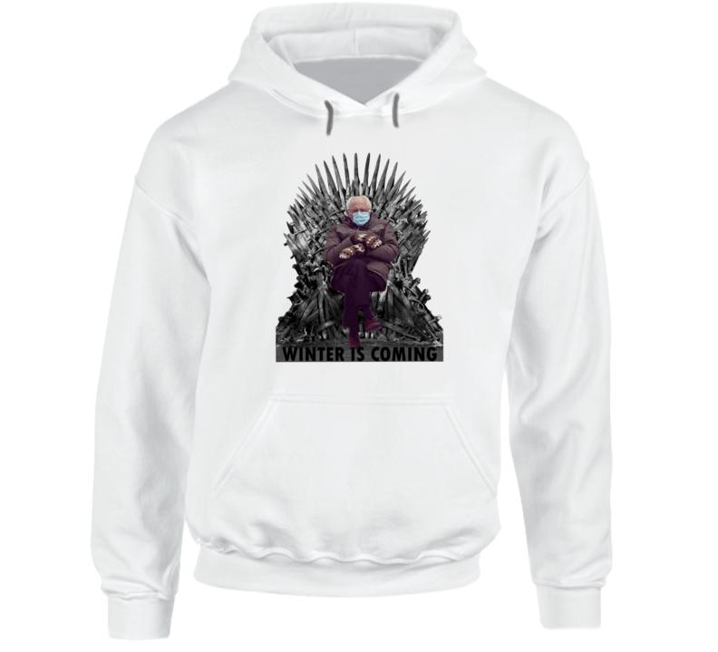 Bernie Mittens Winter Is Coming Game Of Thrones Inspired Meme Hoodie