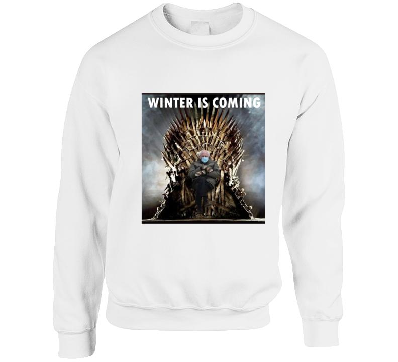 Bernie Mittens Game Of Throne Inspired Winter Is Coming Meme Graphic Crewneck Sweatshirt