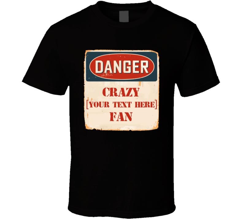 Danger Crazy Preview Amazon T Shirt