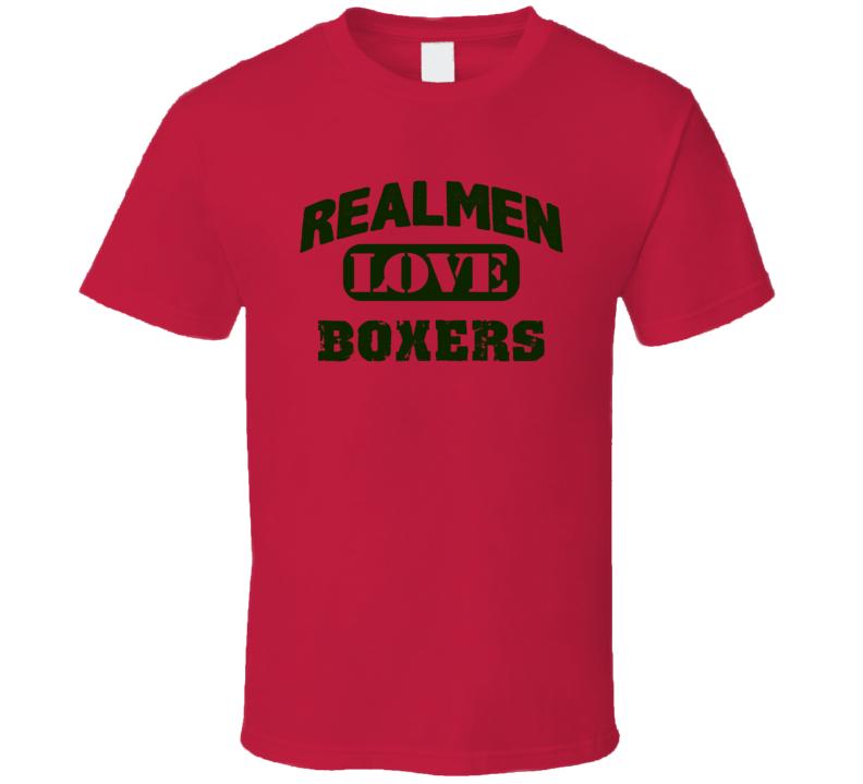 Real Men Love Boxer Dog T Shirt