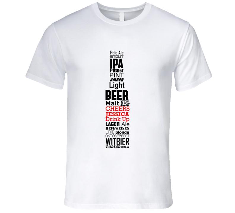 Jessica Cheers Drink Up Beer Bottle Fun T Shirt